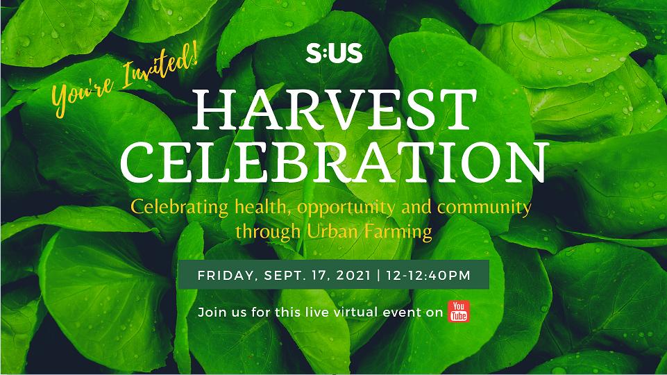 Join S:US' Harvest Celebration on September 17!